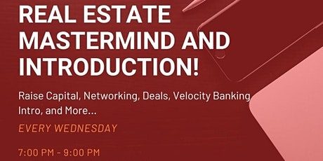 Real Estate Mastermind & Introduction (OR) tickets