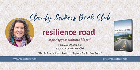 Clarity Seekers Bookclub - Resilience Road~exploring your authentic life tickets