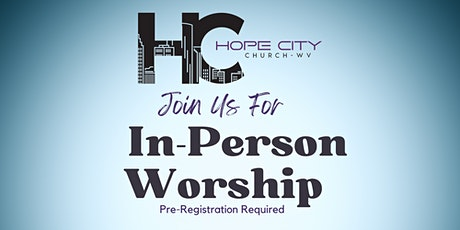 Hope City In-Person Worship Service tickets