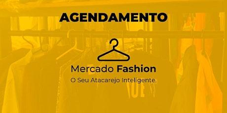 Agendamento de Visitação Mercado Fashion Store ingressos