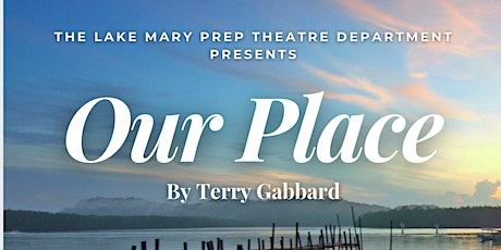Our Place: One-Act Performance tickets