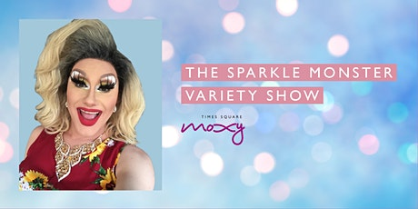 Sparkle Monster Variety Show! tickets