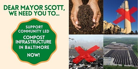 Speak Out Now: Baltimore NEEDS compost facility tickets