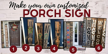 Paint a customizable 5 foot PORCH SIGN - Creative Workshop & Wine tickets