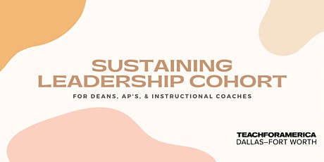 Sustaining Leadership Cohort tickets