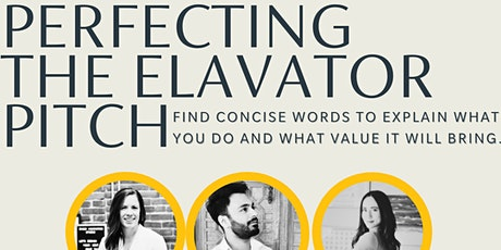Perfecting the Elevator Pitch tickets