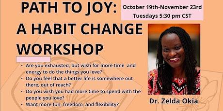Path to Joy: A Habit Change Workshop tickets