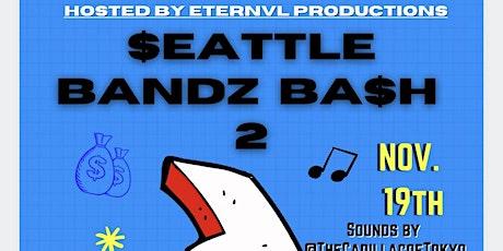 Seattle Bandz Bash 2 tickets