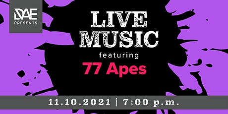 DAE Presents: Live Music featuring 77 Apes tickets