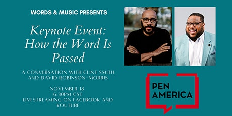 Words & Music 2021 Keynote: How the Word Is Passed tickets