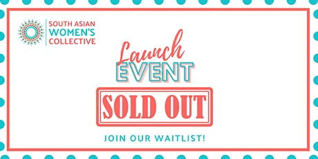 South Asian Women's Collective Launch tickets