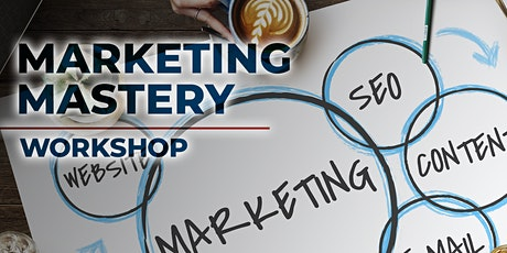 Marketing Mastery Workshop tickets