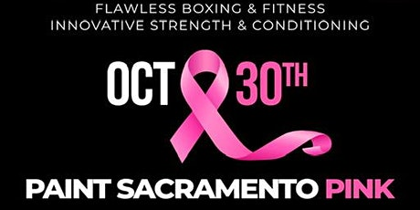 Paint Sacramento Pink Breast cancer Fund Raiser tickets