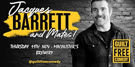 JACQUES BARRETT AT MACALISTERS tickets
