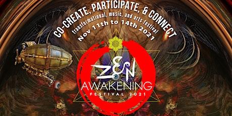 Zen Awakening Festival 2021 tickets