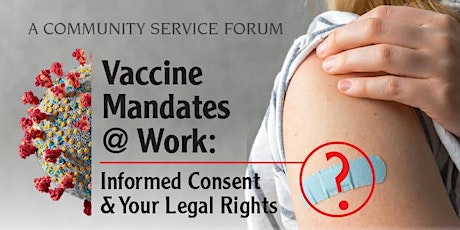 Vaccine Mandates at Work? Informed Consent and Your Legal Rights tickets