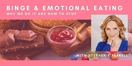 Binge & Emotional Eating: Why We Do It and How To Stop tickets