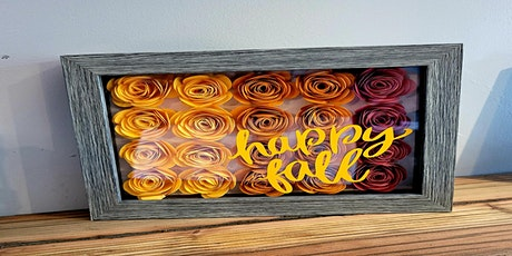 DIY Shadowbox with Paper Flowers  $35.00 tickets