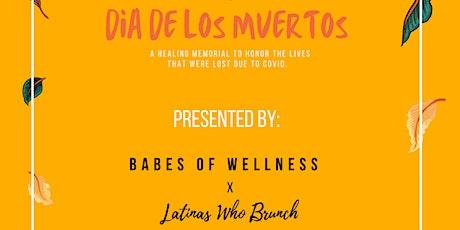 Dia De Los Muertos Healing tickets