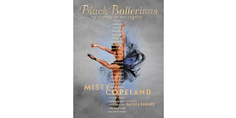 Misty Copeland + Christina Johnson: Black Ballerinas tickets