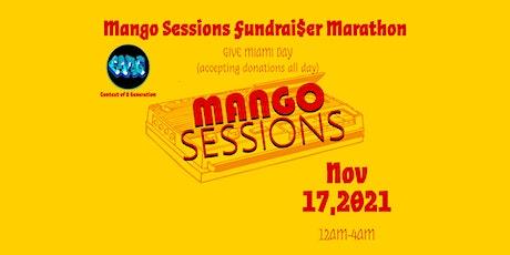 Mango Sessions Fundraiser Marathon tickets
