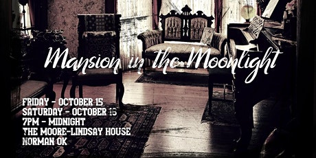 Mansion in the Moonlight – Paranormal Investigation Saturday 10/16 tickets