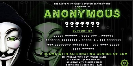 The Factory Project and System Error Presents Anonymous tickets