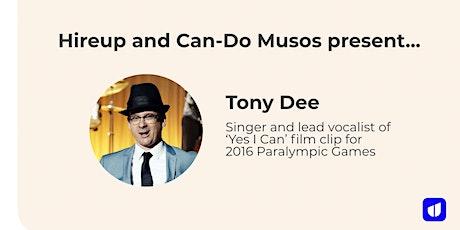 Hireup presents Tony Dee  - a virtual music gig tickets