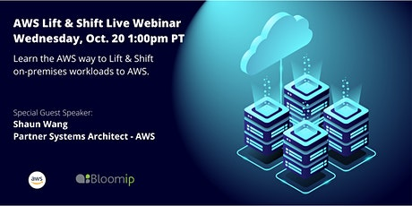 AWS Lift & Shift Webinar - Best Practices for Migrating to AWS tickets