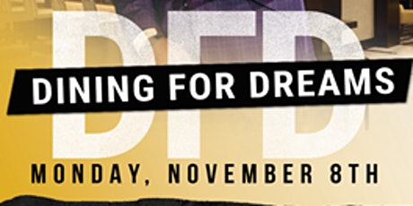 Dining for Dreams tickets