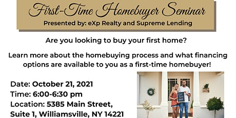 First Time Home Buyer Seminar By eXp Realty And Supreme Lending tickets