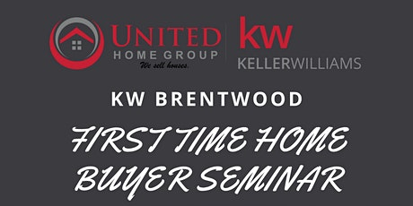 KW Brentwood First Time Homebuyer Seminar tickets