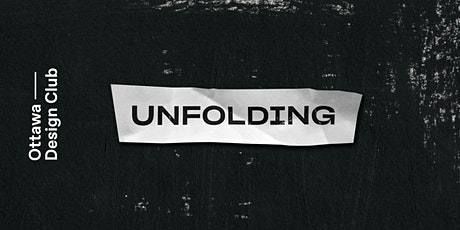 Unfolding: Speaker Event and Zine 0003 Launch Party tickets