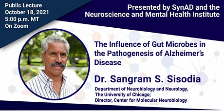 The Influence of Gut Microbes in the Pathogenesis of Alzheimer's Disease tickets