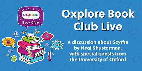 Oxplore Book Club Live: Scythe chat with Sam Williamson & Tess Johnson tickets