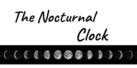 The Nocturnal Clock, working with the energy of the Moon w/ Bill Duvendack tickets