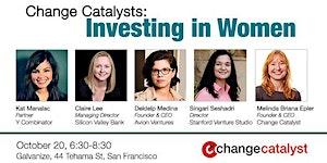 Change Catalysts: Investing in Women Entrepreneurs