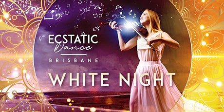 """Cacao Ceremony – Ecstatic Dance & Sound Healing """"White Night"""" tickets"""
