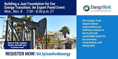Building a Just Foundation for Our Energy Transition: An Expert Panel Event tickets