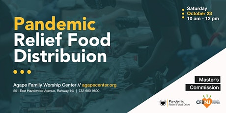 Agape Family Worship Center Monthly Food Distribution - October  23, 2021 tickets