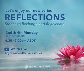 Reflections - Stories to Recharge and Rejuvenate tickets