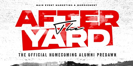 AFTER THE YARD || THE ALUMNI HOMECOMING PREDAWN tickets
