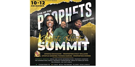 """WLCC presents """"STIR UP THE PROPHETS PROPHETIC ELEVATION SUMMIT"""" tickets"""