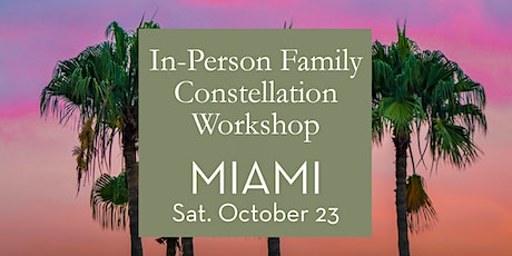 Miami  In-Person Family Constellation Workshop tickets