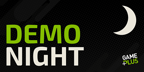 Game Plus Presents: Demo Night - October 2021! tickets