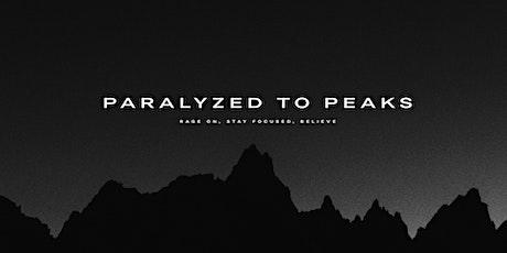 Paralyzed to Peaks - Film Premiere tickets