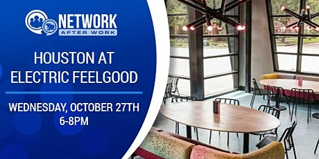 Network After Work Houston at Electric Feelgood tickets