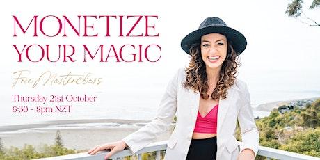 Monetize Your Magic | Free Masterclass tickets