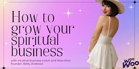 How to grow your spiritual business tickets