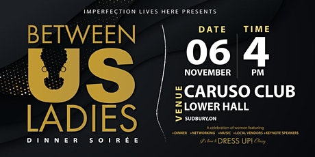 Between Us Ladies: A Dinner Soiree tickets